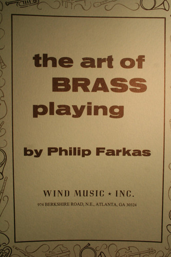 Farkas, Philip - The Art Of Brass Playing