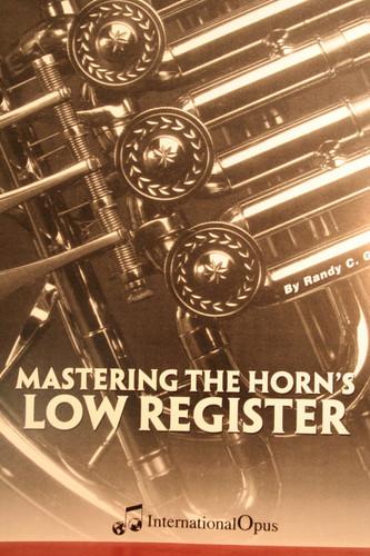 Gardner, Randy - Mastering The Horn's Low Register