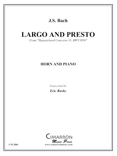 "Bach Largo and Presto from ""Harpsichord Concerto #5,BWV1056"" - J.S. Bach"