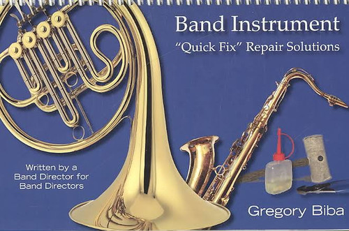 Biba, 'Band Instrument Quick Fix Repair Solutions'