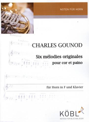 Gounod, Charles (Arr. Gauthier) (1818-1893)  6 Melodien - Six melodies originales  für Horn in F + Klavier