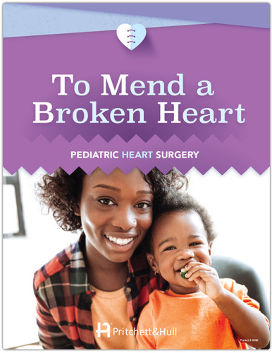 To Mend a Broken Heart: Pediatric Heart Surgery - front cover