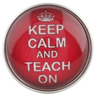 KEEP CALM -TEACH ON