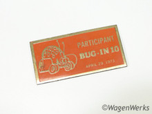 1973 Participant Bug-In 10 Dash Plaque