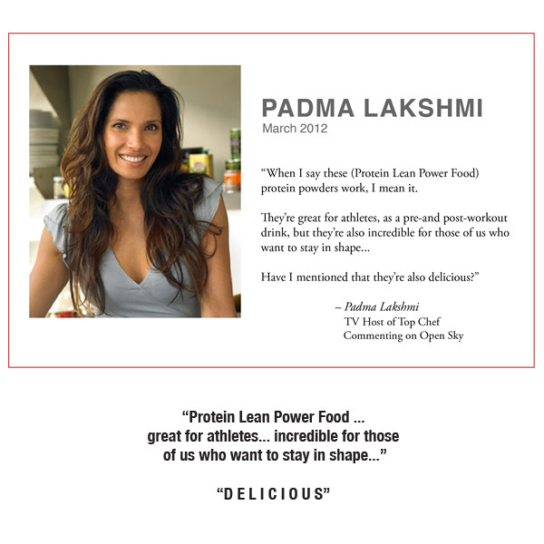 Protein Lean Power Food recommended by Padma Lakshmi, TV Host of TOP CHEF