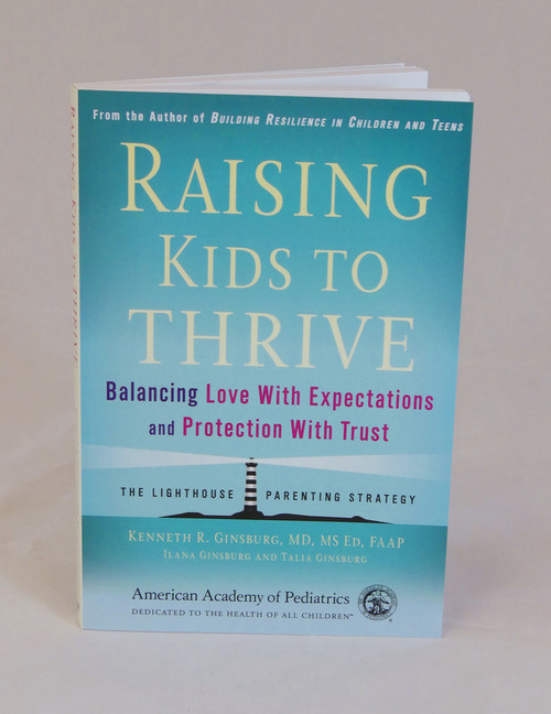 Raising Kids to Thrive-Parenting Resource