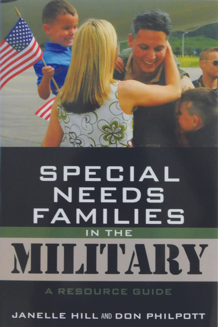 Special Needs Families in the Military-Resource Guide