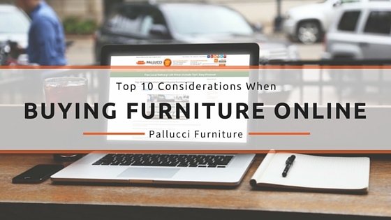Top 10 Considerations When Buying Furniture Online