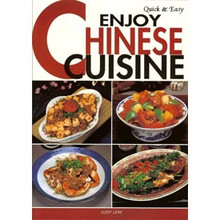 Enjoy Chinese Cuisine - Cookbook  From Joie