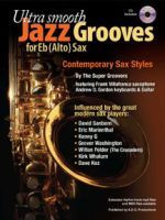 Ultra Smooth Jazz Grooves for Eb (alto) Instruments