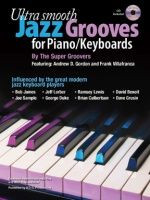 Ultra Smooth Jazz Grooves for Piano/Keyboards