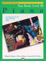 Alfred's Basic Piano Course: Fun Book 1B