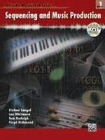 Sequencing and Music Production, Book 1