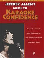 Jeffrey Allen's Guide to Karaoke Confidence