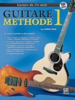 21st Century Guitar Method 1 (French Edition)