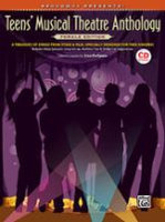 Broadway Presents! Teens' Musical Theatre Anthology: Female Ed
