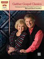Gaither Gospel Classics - Bill and Gloria Gaither