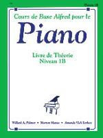 Alfred's Basic Piano Course: French Edition Theory Book 1B