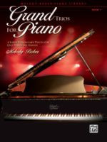 Grand Trios for Piano, Book 1