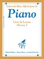 Alfred's Basic Piano Course: French Edition Lesson Book 3 AP4330