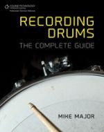 Recording Drums - The Complete Guide