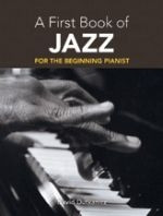 A First Book of Jazz  for the Beginning Pianist