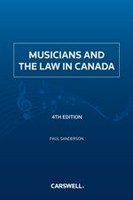 Musicians and the Law in Canada, 4th Edition
