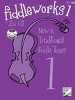Fiddleworks 1 - New & Traditional Fiddle Tunes HVFW01