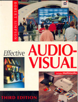 Effective Audio-Visual Third Edition