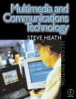 Multimedia and Communications Technology, Second Edition
