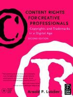Copyrights and Trademarks in a Digital Age, Second Edition