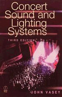 Concert Sound and Lighting Systems, Third Edition