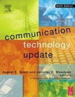 Communication Technology Update, Ninth Edition