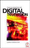 The Business of Digital Television