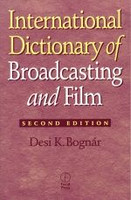 International Dictionary of Broadcasting and Film, 2nd Edition