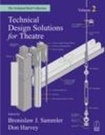 Technical Design Solutions for the Theatre, Volume 2