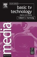Basic TV Technology, Digital and Analog, 4th Ed.