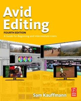 Avid Editing, Fourth Edition