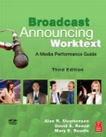 Broadcast Announcing Worktext, 3rd Edition