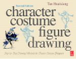 Character Costume Figure Drawing, 2nd Edition