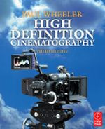 High Definition Cinematography, 3rd Edition