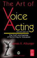 The Art of Voice Acting, 4th Edition
