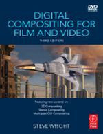 Digital Compositing for Film and Video, 3rd Edition