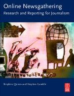 Online Newsgathering: Research and Reporting for Journalism