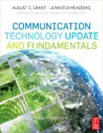 Communication Technology Update and Fundamentals, 12th Edition