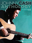 Johnny Cash Anthology - Piano/Vocal/Guitar Artist Songbook