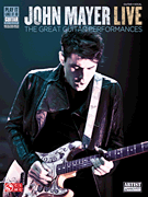John Mayer Live - The Great Guitar Performances