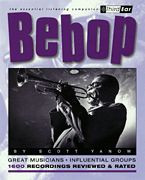 Bebop - The Best Musicians & Recording