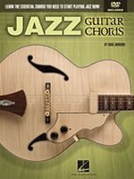 Jazz Guitar Chords - Learn the Essential Chords You Need to Start Playing Jazz Now!