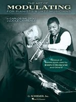 The Art of Modulating For Pianists and Jazz Musicians